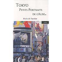 Tokyo : Petits portraits de l'aube
