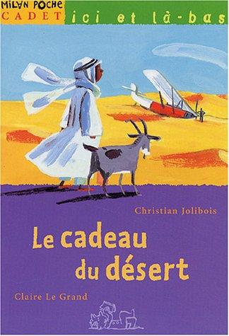 Le cadeau du désert