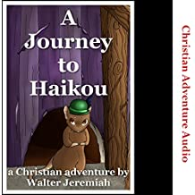 A Journey to Haikou: Herbert the Missionary Mouse's First Journey
