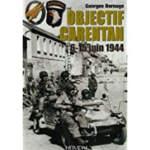 Objectif Carentan (French Edition) by Georges Bernage (2011-11-01)