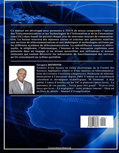 Comprendre l'Univers des Telecommunications/TIC: Les Telecommunications à la portée de tous