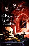 Das Reich des Teufelsfürsten: Roman (EDITION AGLAIA / Historische Romane)