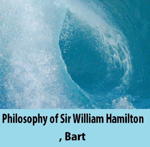 Philosophy of Sir William Hamilton, Bart (English Edition)