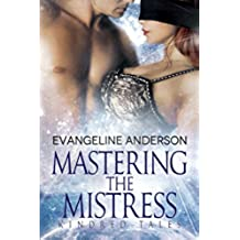 Mastering the Mistress: Kindred Tales (Alien BDSM Discipline Romance) (Brides of the Kindred) (English Edition)