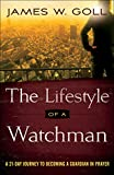 #7: The Lifestyle of a Watchman: A 21-Day Journey to Becoming a Guardian in Prayer