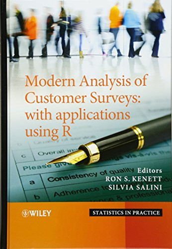 Modern Analysis of Customer Surveys: With Applications Using R (Statistics in Practice)
