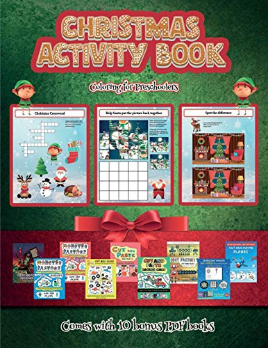 Coloring for Preschoolers (Christmas Activity Book): This book contains 30 fantastic Christmas activity sheets for kids aged 4-6.