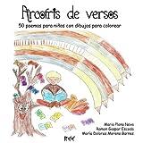 Arcoíris de versos: 50 poemas para niños con dibujos para colorear