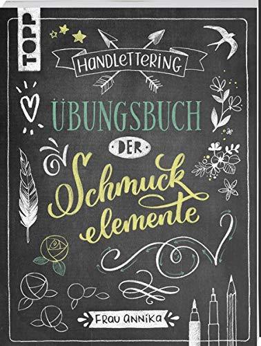 Handlettering. Übungsbuch der Schmuckelemente: Mit 62 Seiten zum Üben und Schmücken
