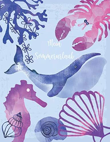Mein Sommerurlaub: Reisetagebuch für Mädchen ab 6 Jahre - Urlaubstagebuch für 3 Wochen Sommerurlaub  - Aquarell hellblau maritim  - Geschenkbuch - 76 Seiten - ca. DIN A4