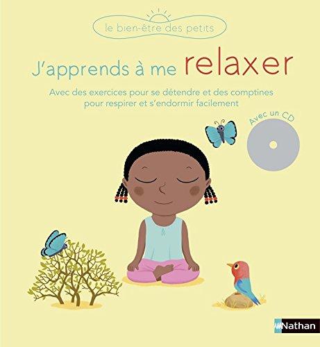 J'apprends à me relaxer (1CD audio)