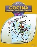 Cocina para fiestas y ocasiones especiales para torpes / Cooking for parties and special occasions for Dummies (Para Torpes / for Dummies) by Angelita Alfaro Vidorreta (2013-01-06)