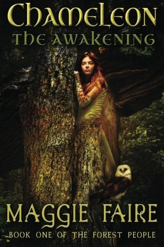 Chameleon: The Awakening (The Forest People) (Volume 1) by Maggie Faire (2013-05-23)