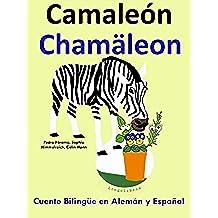 Cuento Bilingüe en Alemán y Español: Camaleón — Chamäleon (Aprender Alemán para Niños nº 5)