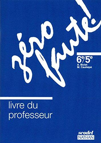 Zéro faute, niveau 1, professeur, édition 1991