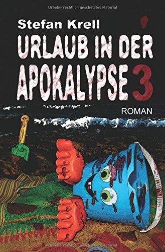 Preisvergleich Produktbild Urlaub in der Apokalypse 3: Horror-Thriller