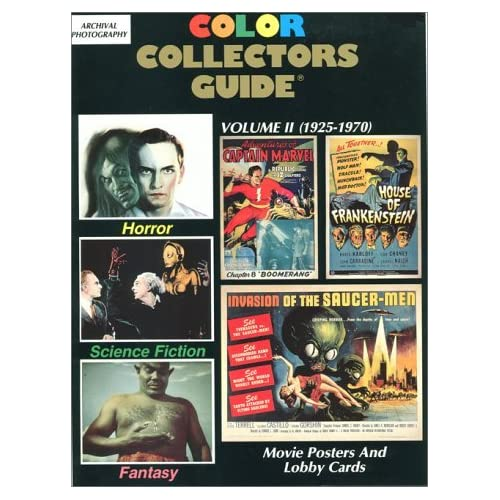 Horror, Science Fiction, Fantasy Movie Posters & Lobby Cards (Color Collector's Guide) by Robert Brosch (1993-02-25)