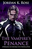 The Vampire's Penance: A Romance In Central City, Novella Five