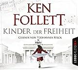 'Kinder der Freiheit (Jahrhundert-Trilogie, Band 3)' von Ken Follett