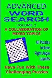 Advanced Word Search Adult Series Volume 2: Collaboration Mixed Topics: Puzzles with right angle word patterns by Kaye Dennan (2015-02-28)