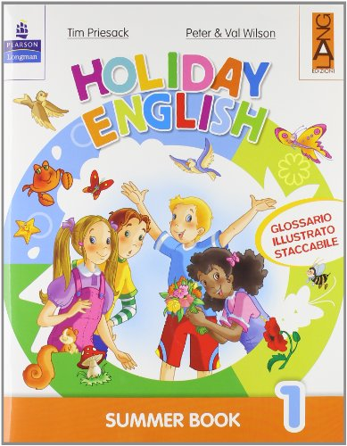 Holiday English. Summer Book. Con CD Audio. Per la 1 classe elementare