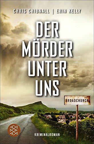 Buchseite und Rezensionen zu 'Broadchurch - Der Mörder unter uns: Kriminalroman' von Chris Chibnall