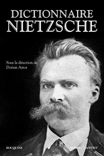 Dictionnaire Nietzsche (Hors collection)