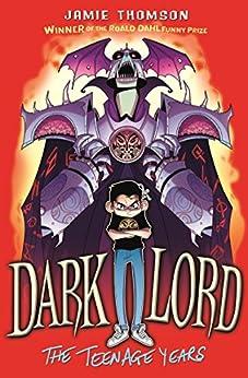 Dark Lord: The Teenage Years: Book 1 by [Thomson, Jamie]