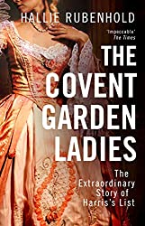 The Covent Garden Ladies: The inspiration behind ITV show HARLOTS
