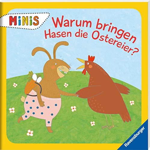 Warum bringen Hasen die Ostereier? (Ravensburger Minis)