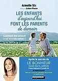 Les enfants d'aujourd'hui font les parents de demain - Comment être présent à soi et à son enfant ?