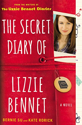The Secret Diary of Lizzie Bennet: A Novel (Lizzie Bennet Diaries) (English Edition)