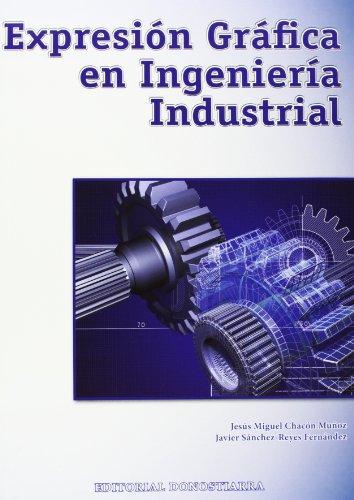 Expresión Gráfica en Ingeniería Industrial