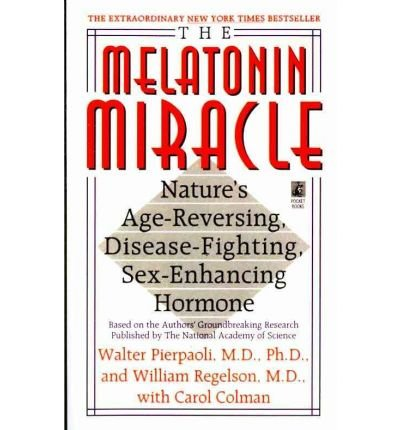 the-melatonin-miracle-natures-age-reversing-disease-fighting-sex-enha-by-walter-pierpaoli-author-pap