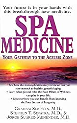 Spa Medicine: Your Gateway to the Ageless Zone by Graham Simpson (2004-12-01)