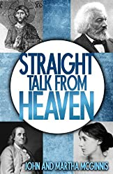 Straight Talk From Heaven (English Edition)