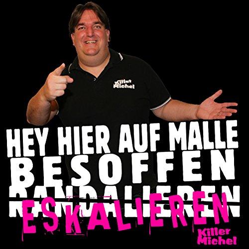 Hey hier auf Malle (Besoffen e...