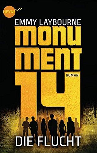 Buchseite und Rezensionen zu 'Monument 14: Die Flucht (2): Roman' von Emmy Laybourne