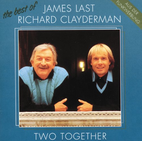 Two Together - The Best Of James Last & Richard Clayderman