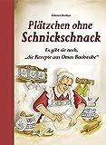 """Plätzchen ohne Schnickschnack: Es gibt sie noch, """"die Rezepte aus Omas Backstube"""""""