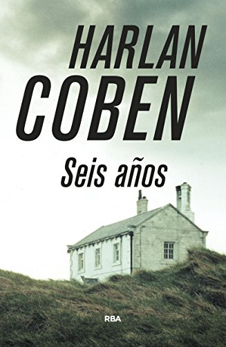 Seis años par HARLAN COBEN