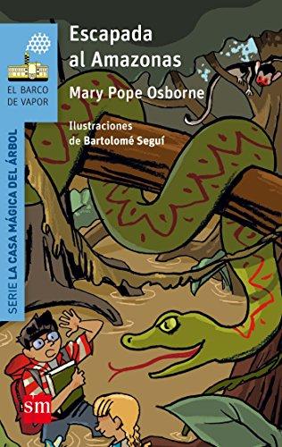 Escapada al Amazonas por Mary Pope Osborne