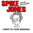 I Went to Your Wedding (Digitally Remastered)