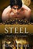 Steel: Blue Collar Wolves #3 (Mating Season Collection)
