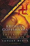 #7: Krishna Gopeshvara: The Truth of Vrishnis (Book 1 of the Lord Krishna Trilogy)
