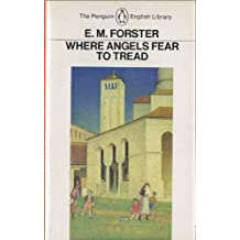 Where Angels Fear to Tread (English Library) by E. M. Forster (1984-03-29)