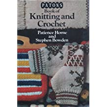 Paton's Book of Knitting and Crochet