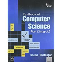Textbook of Computer Science: For Class XI