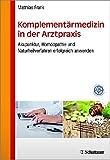 Komplementärmedizin in der Arztpraxis (Amazon.de)