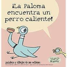 La Paloma encuentra un perro caliente!